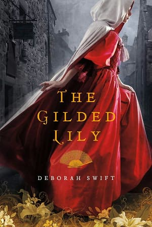 REVIEW:  The Gilded Lily by Deborah Swift