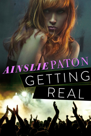 REVIEW:  Getting Real by Ainslie Paton