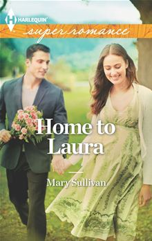 REVIEW:  Home to Laura by Mary Sullivan