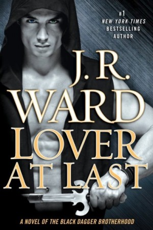 REVIEW:  Lover At Last by J.R. Ward