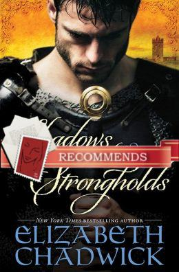 REVIEW:  Shadows and Strongholds by Elizabeth Chadwick