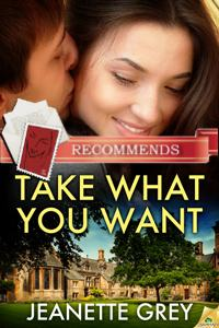 REVIEW:  Take What You Want by Jeanette Grey