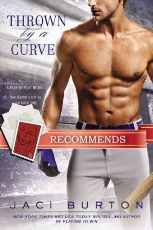 REVIEW:  Thrown By A Curve by Jaci Burton