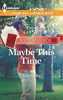 REVIEW:  Maybe This Time by Joan Kilby