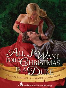 All I Want For Christmas is a Duke by Máire Claremont