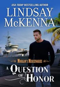 A Question of Honor By: Lindsay McKenna