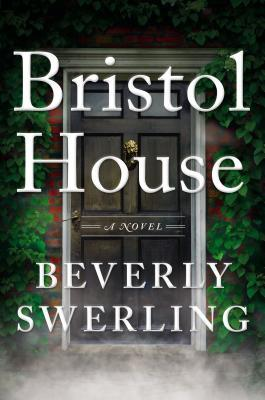 Giveaway: Bristol House by Beverly Swerling