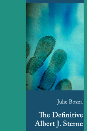 REVIEW:  The Definitive Albert J. Sterne by Julie Bozza
