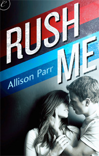 REVIEW:  Rush Me by Allison Parr
