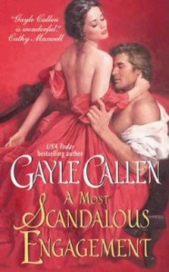 A Most Scandalous Engagement by Gayle Callen