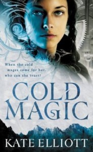 Cold Magic (The Spiritwalker Trilogy) by Kate Elliott
