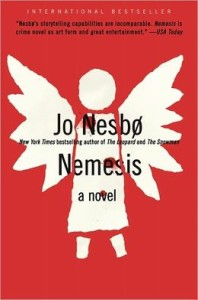 Nemesis: A Novel      by     Jo Nesbo