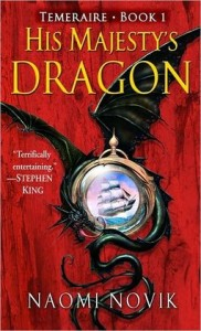 His Majesty's Dragon (Temeraire Series #1)      by     Naomi Novik