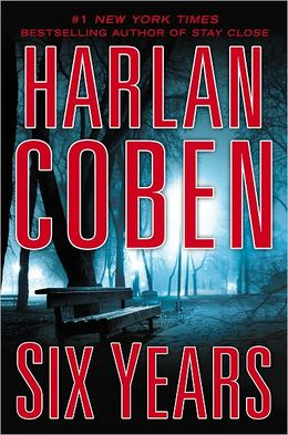 REVIEW:  Six Years by Harlan Coben