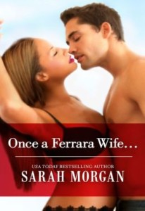 Once a Ferrara Wife Sarah Morgan