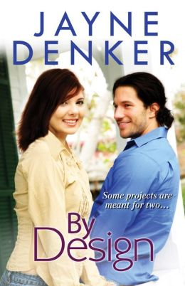 REVIEW:  By Design by Jayne Denker