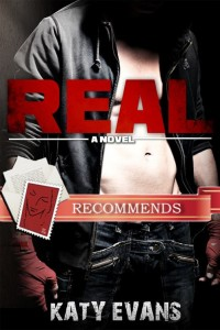 Real by Katy Evans