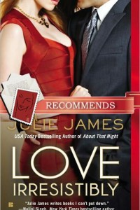 April Book Club Pick: Love Irresistibly by Julie James