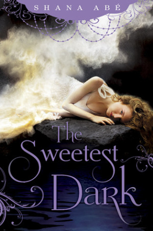 REVIEW:  The Sweetest Dark by Shana Abé