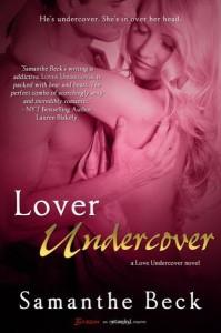 Samanthe Beck lover undercover