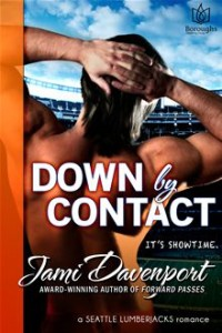 Down by Contact By: Jami Davenport