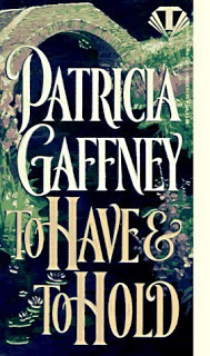 GUEST REVIEW:  OW- To Have and To Hold by Patricia Gaffney