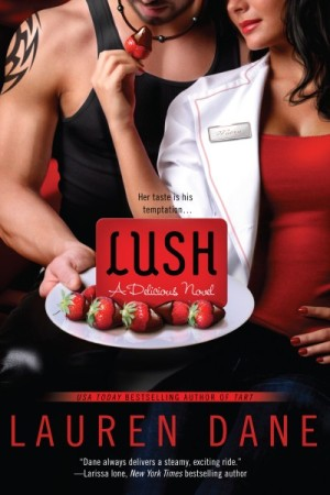REVIEW:  Lush – Delicious Book 3 by Lauren Dane