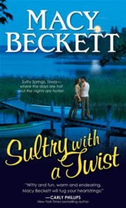 Sultry with a Twist  Sultry Springs      By: Macy Beckett