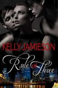 REVIEW:  Rule of Three by Kelly Jamieson