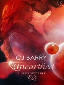 Unearthed (Unforgettable) by C.J. Barry