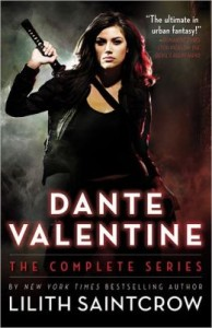Dante Valentine: The Complete Series Lilith Saintcrow