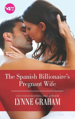 REVIEW:  The Spanish Billionaire's Pregnant Wife by Lynne Graham