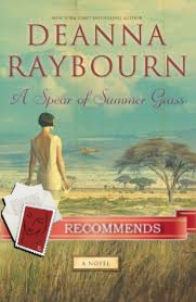 Giveaway for A Spear of Summer Grass by Deanna Raybourn