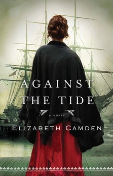 REVIEW:  Against the Tide by Elizabeth Camden