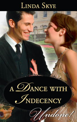 REVIEW:  A Dance with Indecency by Linda Skye