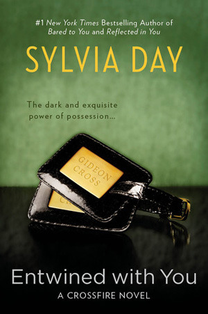 REVIEW:  Entwined with You (A Crossfire Novel) by Sylvia Day