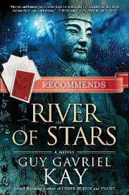 REVIEW:  River of Stars by Guy Gavriel Kay