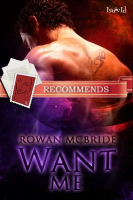 REVIEW:  Want Me by Rowan McBride