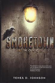 REVIEW:  Smoketown by Tenea D. Johnson