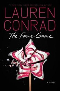 The Fame Game Lauren Conrad
