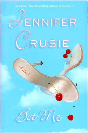REVIEW:  Bet Me by Jennifer Crusie