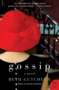 Gossip: A Novel by Beth Gutcheon