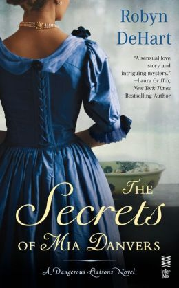 REVIEW:  The Secrets of Mia Danvers by Robyn Dehart