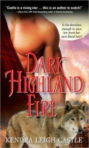 Dark Highland Fire  Kendra Leigh Castle