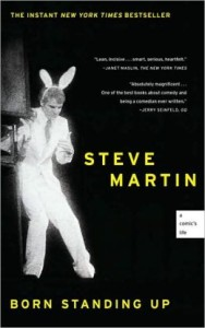 Born Standing Up: A Comic's Life      by     Steve Martin