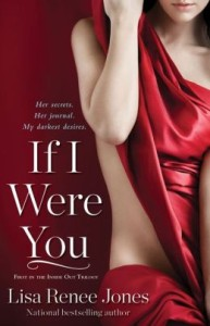 If I Were You      by     Lisa Renee Jones
