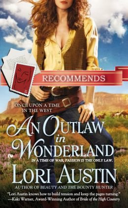 REVIEW: An Outlaw in Wonderland by Lori Austin