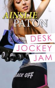 ainslie paton Desk Jockey Jam