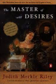 REVIEW:  The Master of All Desires by Judith Merkle Riley