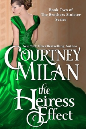REVIEW:  The Heiress Effect by Courtney Milan